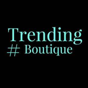 Trending #Boutique